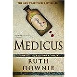 Medicus: A Novel of the Roman Empire ~ Ruth Downie