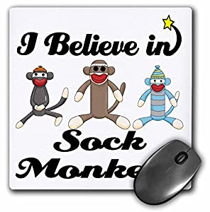 3dRose LLC 8 x 8 x 0.25 Inches Mouse Pad, I Believe in Sock Monkeys (mp_105557_1) at 'Sock Monkeys'