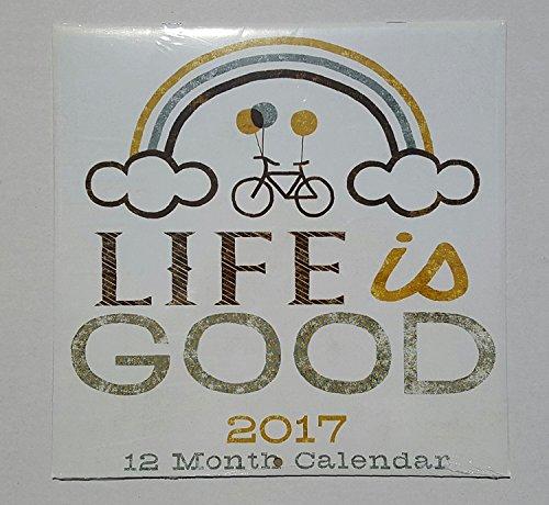 life-is-good-2017-calendar