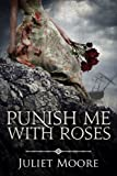 Punish Me With Roses - A Victorian Historical Romance