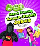 img - for More Funny Knock-Knock Jokes (Pebble Books: Joke Books) book / textbook / text book