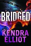 Bridged (Callahan & McLane Book 2)