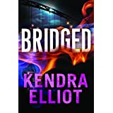 Bridged (Callahan & McLane Book 2) ~ Kendra Elliot