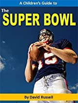 A Children's Guide to the Super Bowl