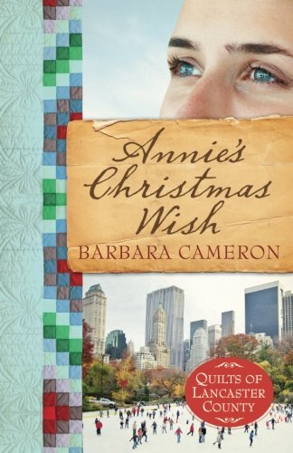Image of Annie's Christmas Wish: Quilts of Lancaster County - Book 4