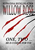 One, Two ... He is coming for you (Rebekka Franck Book 1)