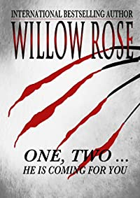 One, Two ... He Is Coming For You by Willow Rose ebook deal