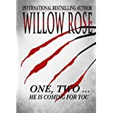 One, Two ... He is coming for you (Rebekka Franck #1) ~ Willow Rose