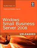 Acquista Windows Small Business Server 2008 Unleashed [Edizione Kindle]