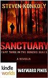 Wayward Pines: SANCTUARY (Kindle Worlds Novella) (The Genesis Series Book 3)