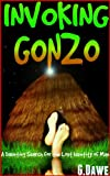 Invoking Gonzo - A Daunting Search for the Lost Identity of Man