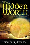 img - for The Hidden World: Book One (Age of Tolerance) book / textbook / text book