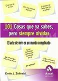 img - for 101 COSAS QUE YA SABES PERO SIEMPRE OLVIDAS book / textbook / text book