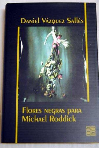 Flores Negras Para Michael Roddick