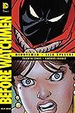 Before Watchmen: Minutemen/Silk Spectre (1401238920) by Cooke, Darwyn