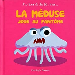 La  méduse joue au fantôme