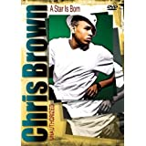 Chris Brown - A Star Is Born - Unauthorized [2008] [DVD] [NTSC]by Chris Brown
