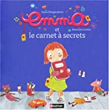 """Afficher """"Emma et le carnet à secrets"""""""