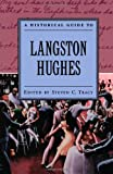 A Historical Guide to Langston Hughes (Historical Guides to American Authors)