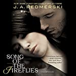 Song of the Fireflies | J. A. Redmerski