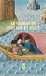 Le roman de Tristan et Iseut par Bédier