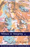 Witness to Integrity: The Crisis of t...