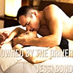 Owned by the Driver: M/F Cuckolding Erotica   Jessi Bond