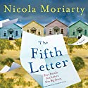The Fifth Letter Audiobook by Nicola Moriarty Narrated by Candice Moll