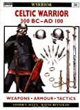 img - for Celtic Warrior: 300 BC-AD 100 book / textbook / text book