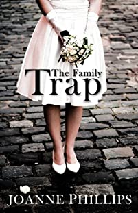 (FREE on 6/13) The Family Trap by Joanne Phillips - http://eBooksHabit.com