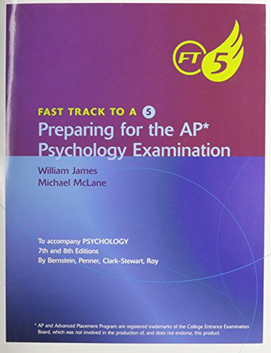 Fast Track to 5 for Bernstein/Penner/Clarke-Stewart/Roy's Psychology, AP* Edition, 8th (Fast Track to a 5)