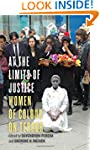At the Limits of Justice: Women of Co...
