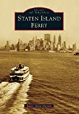 Image of Staten Island Ferry (Images of America)