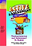 Active assessment in English : thinking, learning and assessment in English /