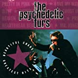 Psychedelic Furs Beautiful Chaos Greatest Hits Live