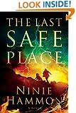 The Last Safe Place: A Novel