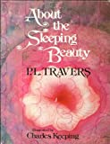 About the Sleeping Beauty (007065123X) by Travers, P. L.