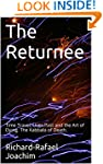 The Returnee: Time Travel, Lives Past...