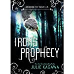 Iron's Prophecy (       UNABRIDGED) by Julie Kagawa Narrated by Khristine Hvam