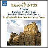 Braga Santos: Alfama (Symphonic Overture No. 3/ Elegy) (NAXOS 8572815)