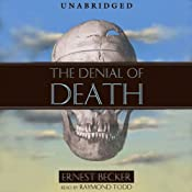 The Denial of Death | [Ernest Becker]