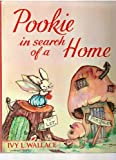 Pookie in Search of Home (000122106X) by Wallace, Ivy