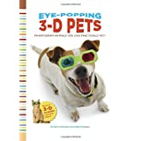 Eye-Popping 3-D Pets: Phantogram Animals You Can Practically Pet! ~ Barry Rothstein