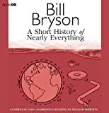 Bill Bryson A Short History of Nearly Everything (BBC Audiobooks)