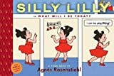 Silly Lilly in What Will I Be Today
