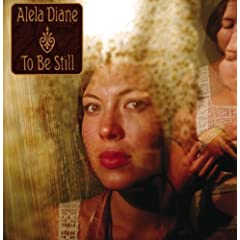 To Be Still - Alela Diane