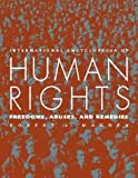 img - for International Encyclopedia Of Human Rights: Freedoms, Abuses, and Remedies by Robert L Maddex (2000-05-01) book / textbook / text book