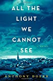 img - for All the Light We Cannot See: A Novel book / textbook / text book