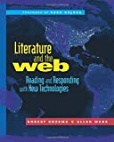 Literature and the Web: Reading and Responding with New Technologies
