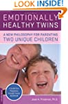 Emotionally Healthy Twins: A New Phil...